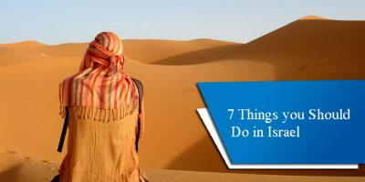 7 Things you Should Do in Israel